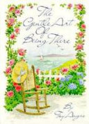 The Gentle Art of Being There Book