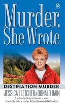 Murder  She Wrote  Destination Murder