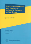 Several Complex Variables with Connections to Algebraic Geometry and Lie Groups [Pdf/ePub] eBook