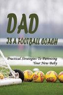 Dad Is A Football Coach