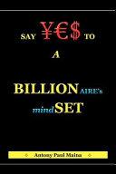 Billionaire s Mind Set