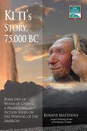 Ki'ti's Story, 75,000 BC