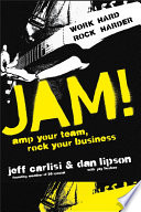 Jam  Amp Your Team  Rock Your Business Book