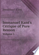 """Immanuel Kant's Critique of Pure Reason"" by I. Kant"