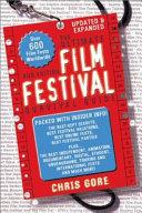 The Ultimate Film Festival Survival Guide Book