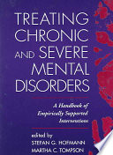 Treating Chronic And Severe Mental Disorders Book PDF
