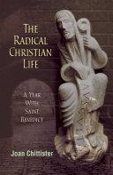 The Radical Christian Life