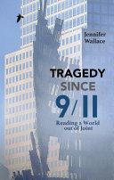 Tragedy Since 9/11 [Pdf/ePub] eBook