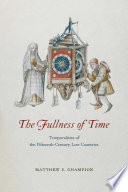 The Fullness of Time Book