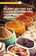Islamic Reform and Colonial Discourse on Modernity in India Pdf