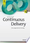Continuous Delivery  : Der pragmatische Einstieg
