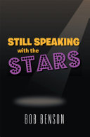 Still Speaking with the Stars