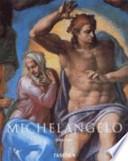 Michelangelo  : 1475 - 1564