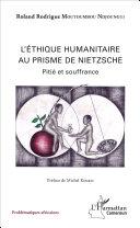 Pdf Ethique humanitaire au prisme de Nietzsche (L') Telecharger