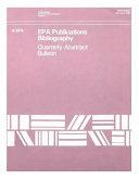 EPA Publications Bibliography Quarterly Abstract Bulletin April June 1993