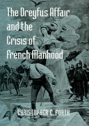 The Dreyfus Affair and the Crisis of French Manhood ebook