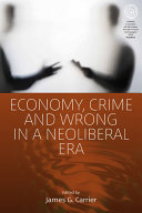 Economy, Crime and Wrong in a Neoliberal Era Pdf/ePub eBook