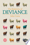 """The Relativity of Deviance"" by John Curra"
