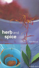 Herb and Spice Handbook