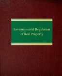 Environmental Regulation of Real Property - Seite 112