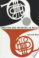 Emotion and Meaning in Music by Leonard B. Meyer PDF