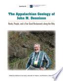 The Appalachian Geology of John M  Dennison