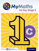MyMaths: for Key Stage 3: Student Book 1C