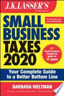 J K  Lasser s Small Business Taxes 2020