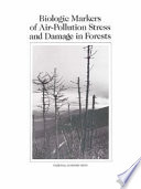 Biologic Markers Of Air Pollution Stress And Damage In Forests Book PDF