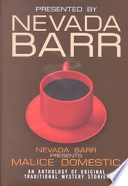 Nevada Barr Presents Malice Domestic