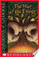Guardians of Ga Hoole  15  War of the Ember Book
