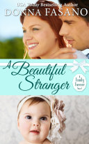 A Beautiful Stranger  A Family Forever Series  Book 1