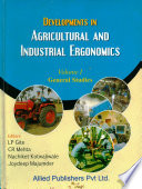 Developments in Agricultural and Industrial Ergonomics