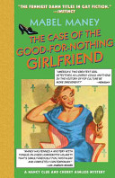 The Case of the Good-for-Nothing Girlfriend