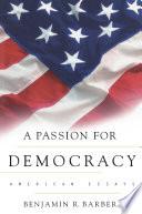 A Passion for Democracy Book PDF