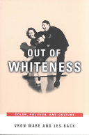 Out of Whiteness