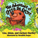 The Adventures of Otto the Otter