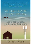 The Electronic Silent Spring