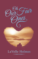 Oh, Our Fair Ones [Pdf/ePub] eBook
