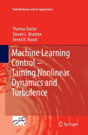 Machine Learning Control     Taming Nonlinear Dynamics and Turbulence