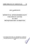 Königtum, Königsherrschaft und Reich Gottes in den frühjüdischen Schriften
