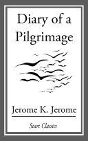 Diary of a Pilgrimage [Pdf/ePub] eBook