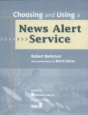 Choosing and Using a News Alert Service