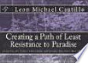 Creating A Path Of Least Resistance To Paradise