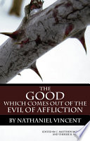 The Good Which Comes Out of the Evil of Affliction