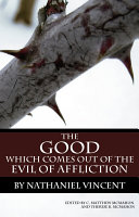 The Good Which Comes Out of the Evil of Affliction ebook