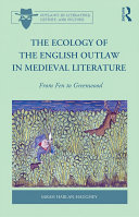 The Ecology of the English Outlaw in Medieval Literature [Pdf/ePub] eBook