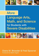 More Language Arts, Math, and Science for Students with Severe Disabilities