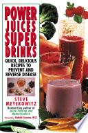 Power Juices  Super Drinks