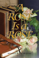 Pdf A Rose Is a Rose Telecharger